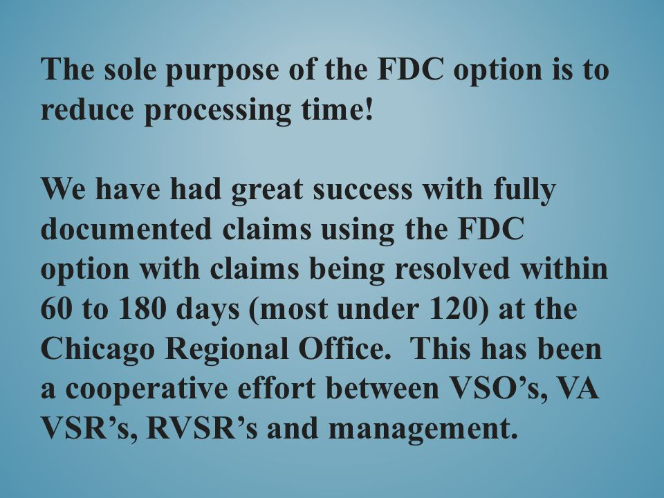 The sole purpose of the FDC option is to reduce processing time!