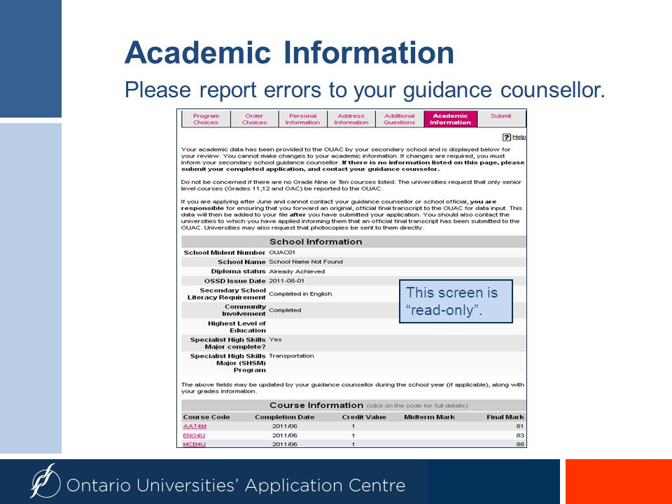 Academic Information Please report errors to your guidance counsellor.