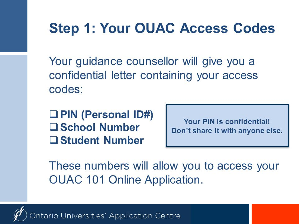 Step 1: Your OUAC Access Codes