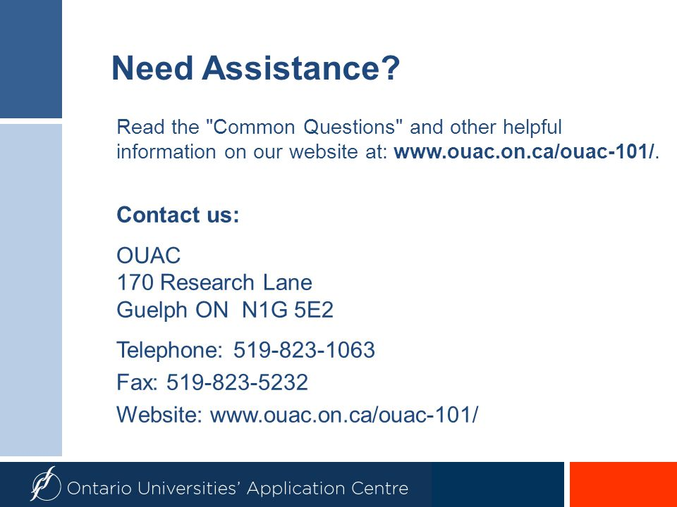 Need Assistance Contact us: OUAC 170 Research Lane Guelph ON N1G 5E2