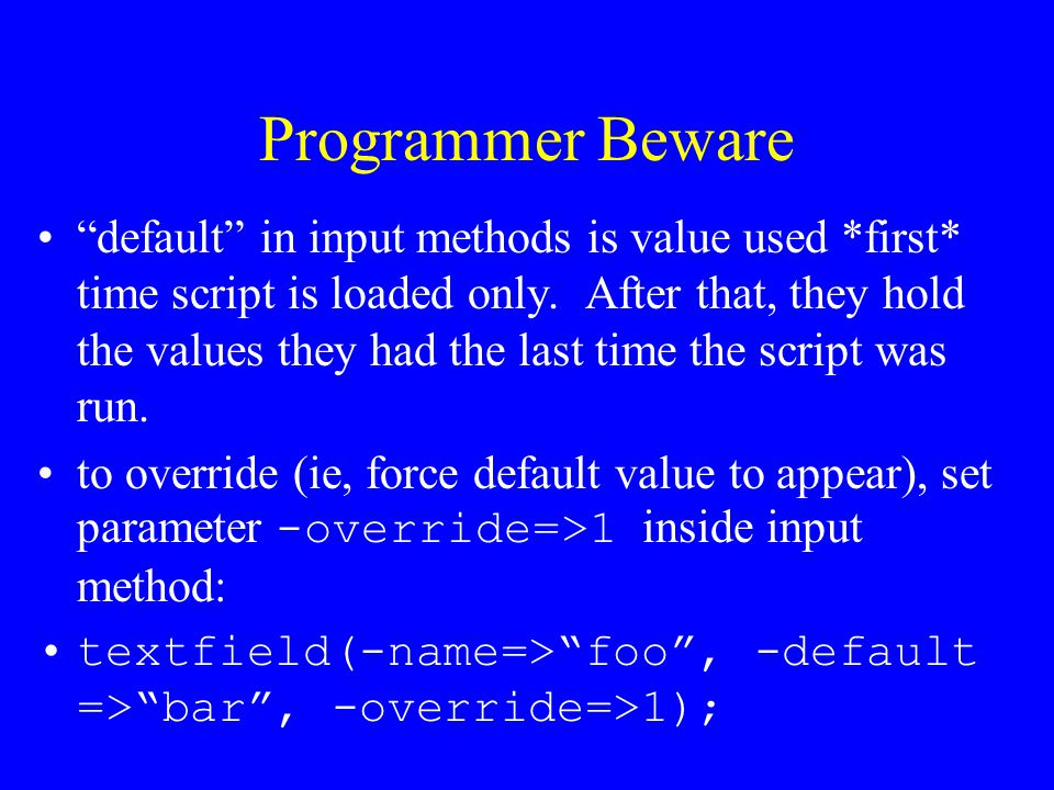 Programmer Beware