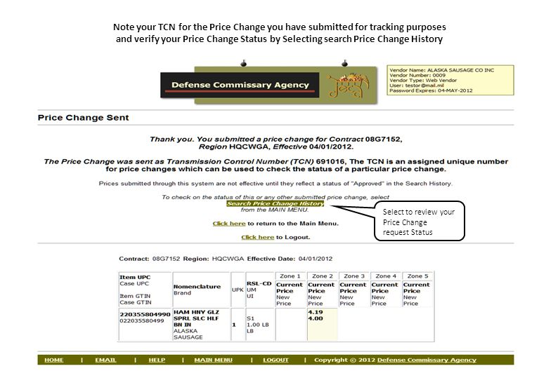 Note your TCN for the Price Change you have submitted for tracking purposes