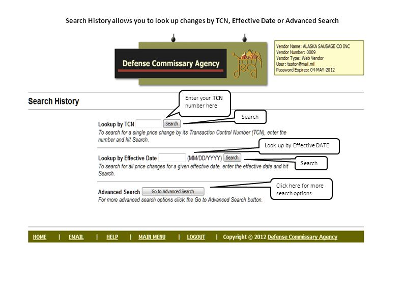 Search History allows you to look up changes by TCN, Effective Date or Advanced Search