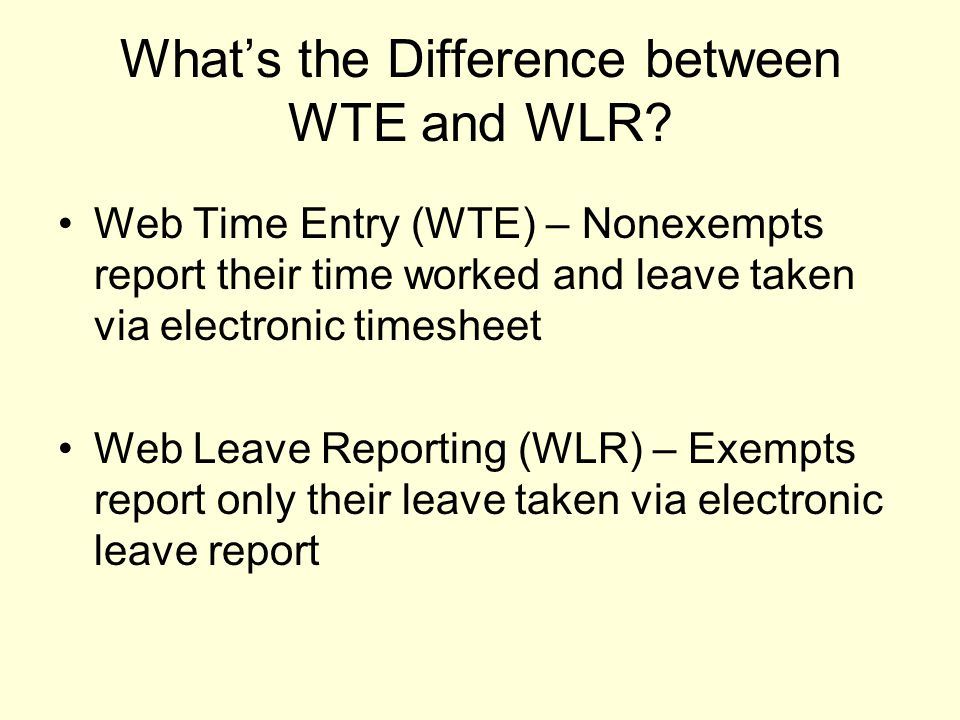 What's the Difference between WTE and WLR