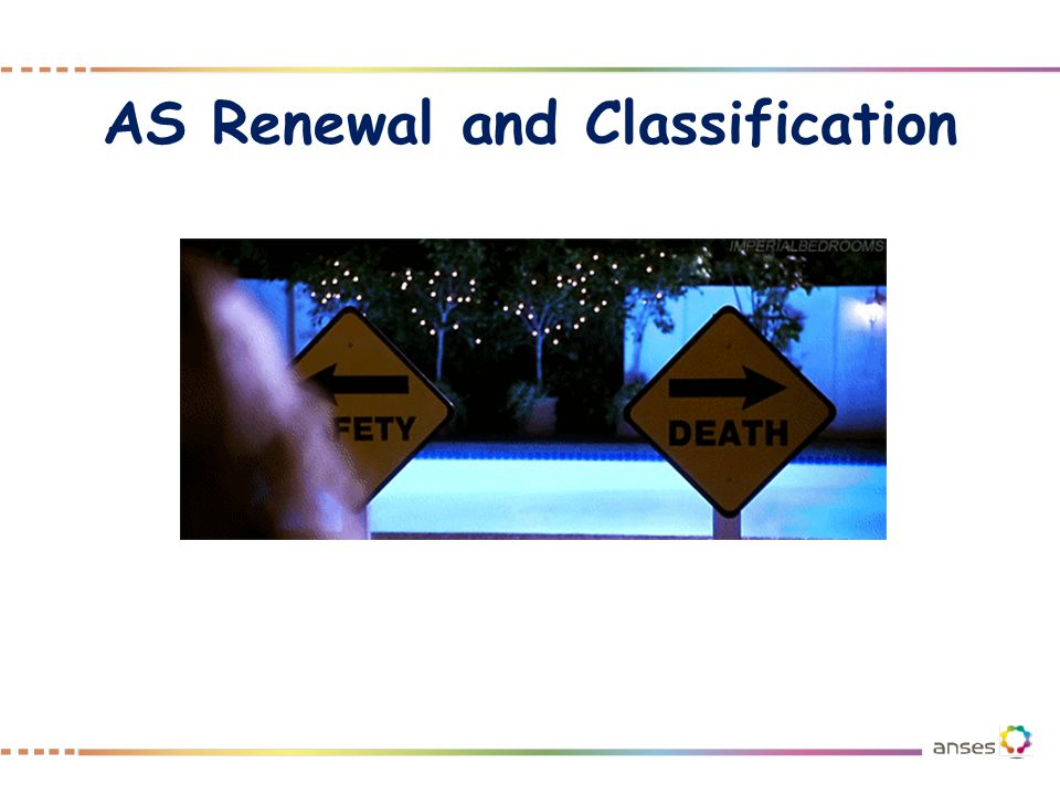 AS Renewal and Classification