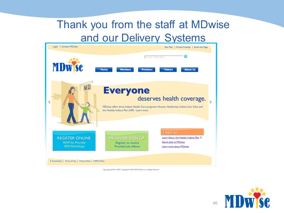 Thank you from the staff at MDwise and our Delivery Systems