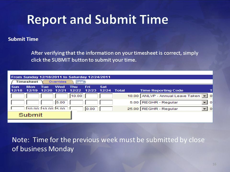 Report and Submit Time Submit Time.