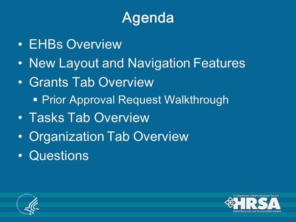 Agenda EHBs Overview New Layout and Navigation Features