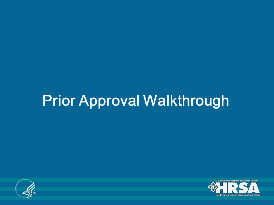 Prior Approval Walkthrough