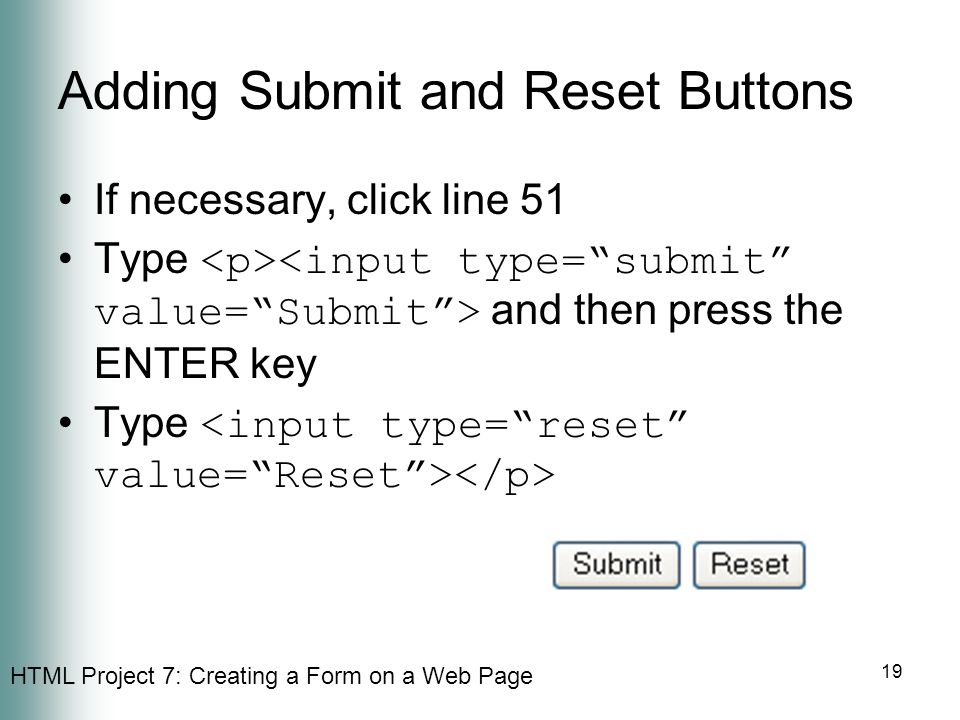 Adding Submit and Reset Buttons