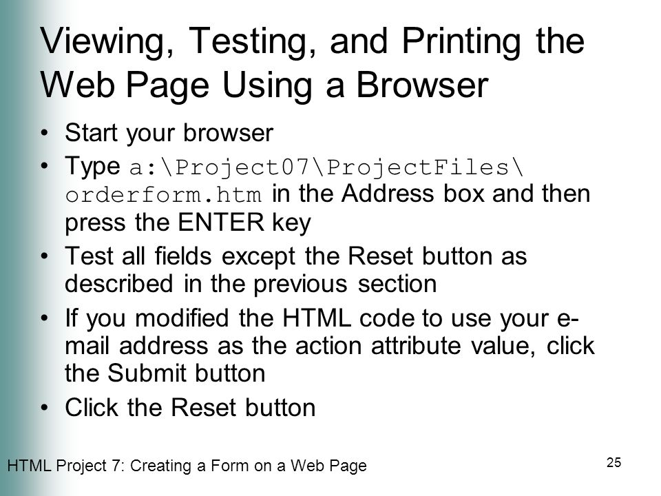 Viewing, Testing, and Printing the Web Page Using a Browser