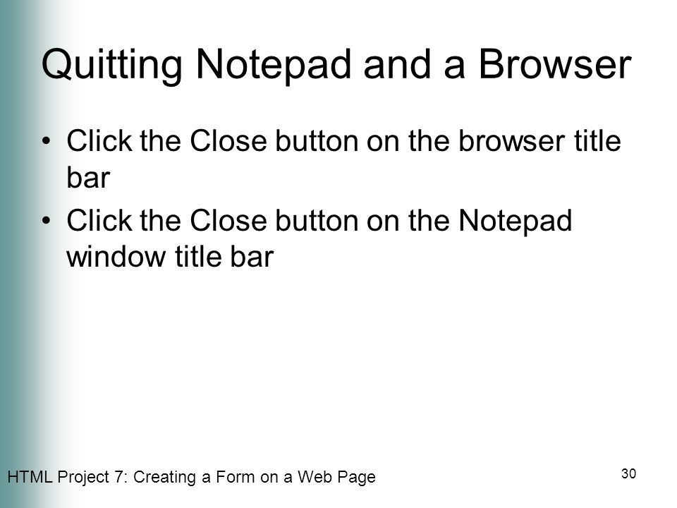 Quitting Notepad and a Browser