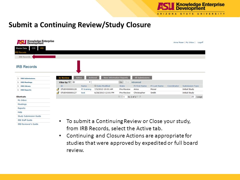 Submit a Continuing Review/Study Closure