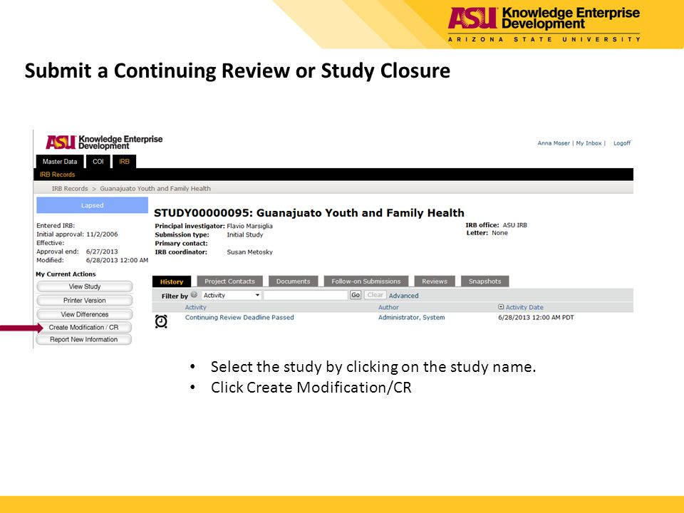 Submit a Continuing Review or Study Closure