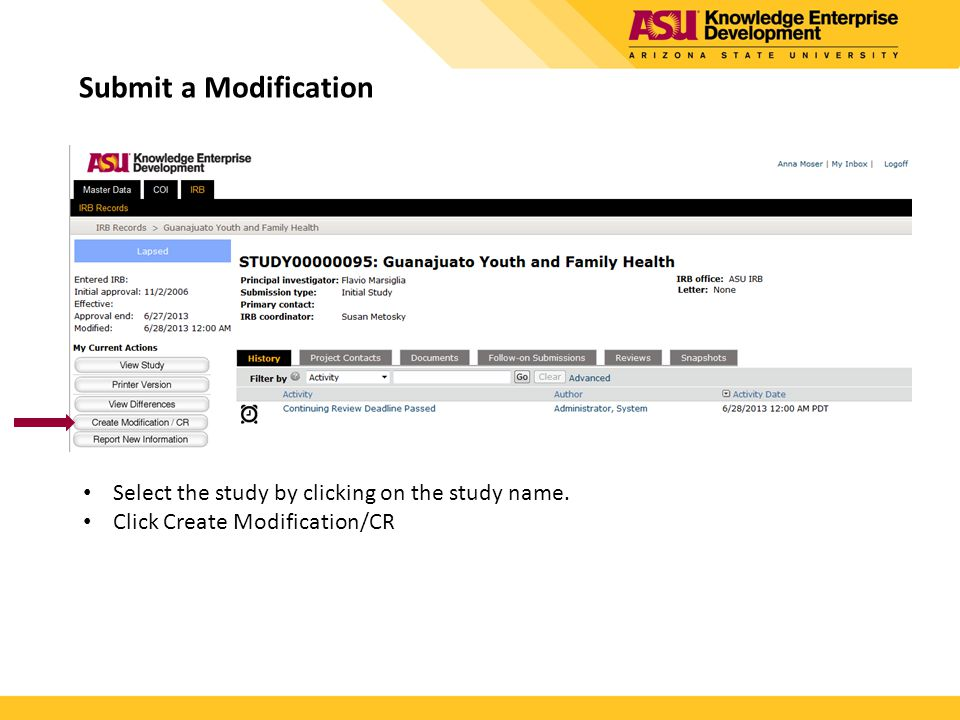 Submit a Modification Select the study by clicking on the study name.