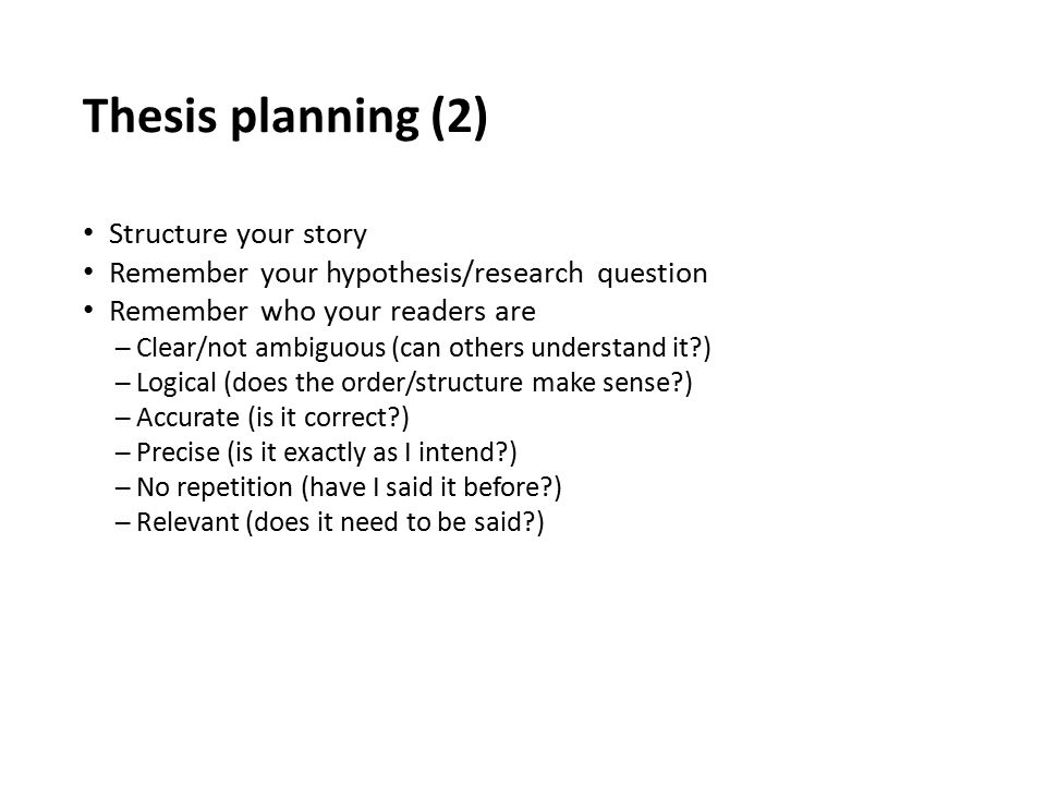 Thesis planning (2) Structure your story