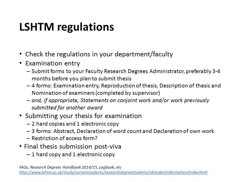 LSHTM regulations Check the regulations in your department/faculty
