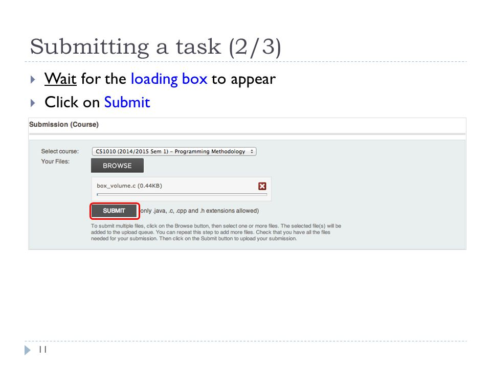 Submitting a task (2/3) Wait for the loading box to appear