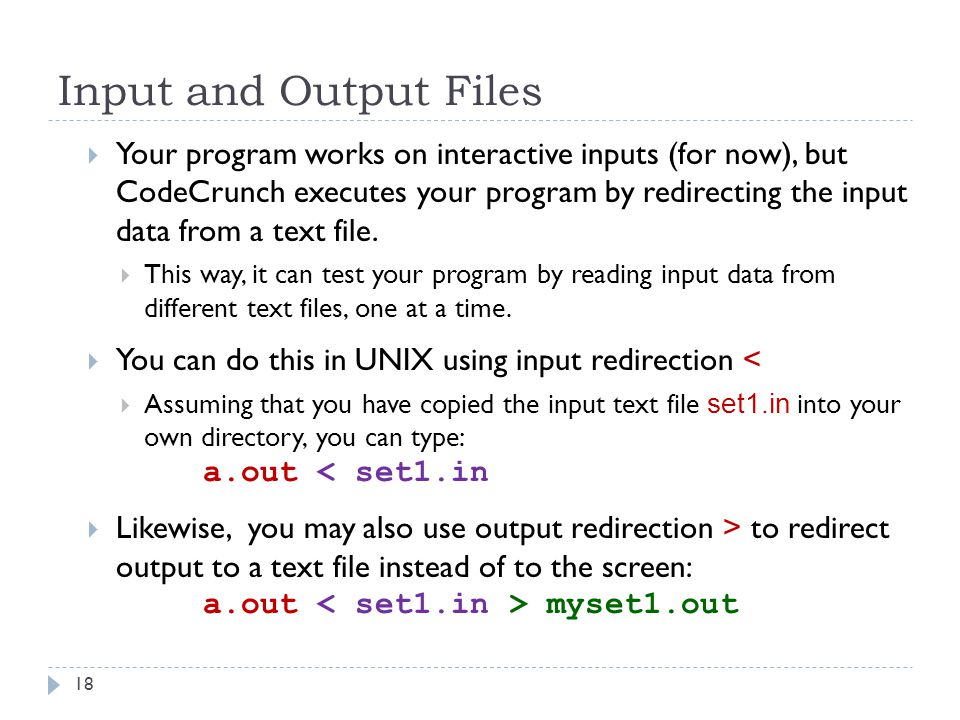 Input and Output Files