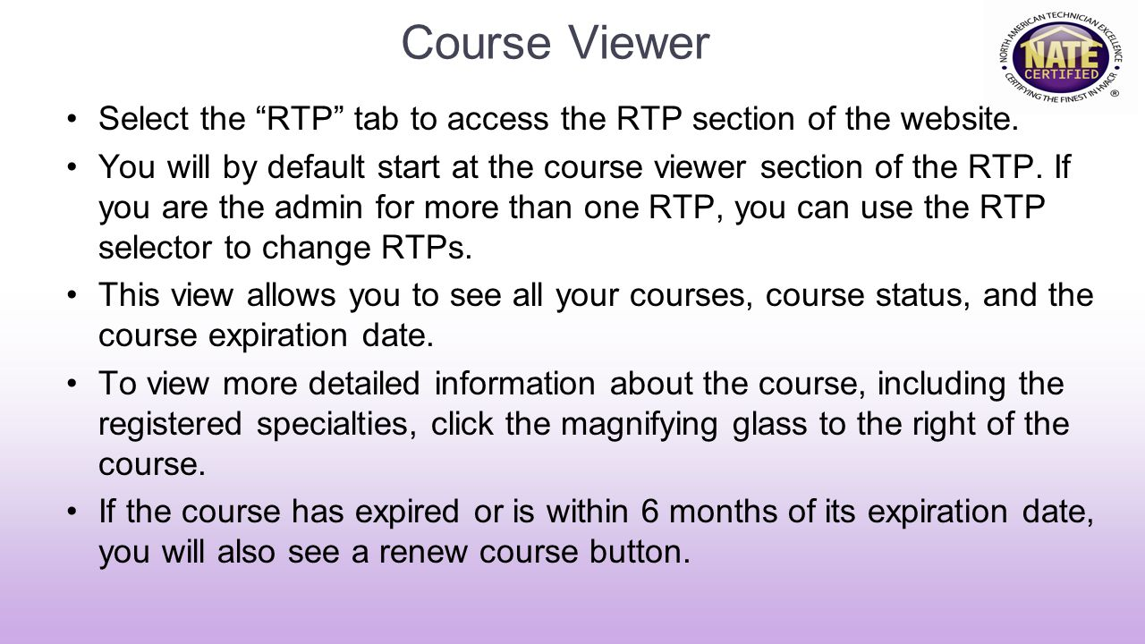 Course Viewer Select the RTP tab to access the RTP section of the website.
