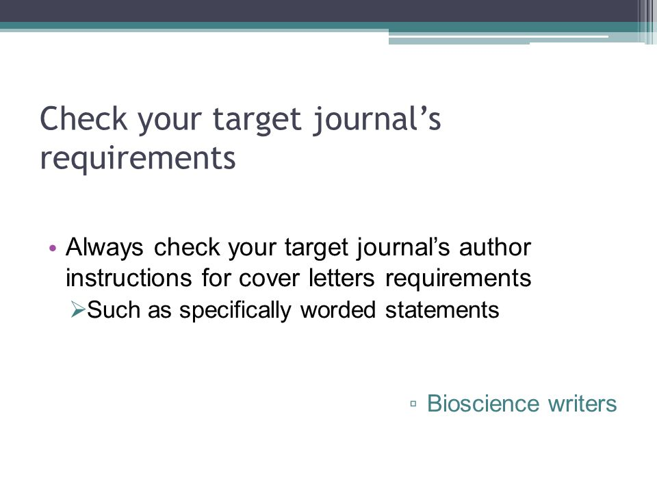 Check your target journal's requirements
