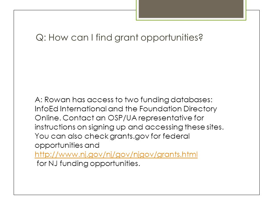 Q: How can I find grant opportunities