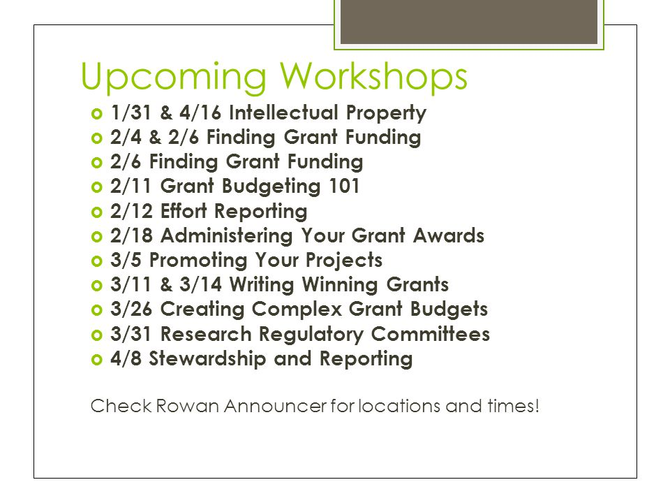 Upcoming Workshops 1/31 & 4/16 Intellectual Property
