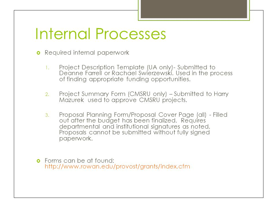 Internal Processes Required internal paperwork