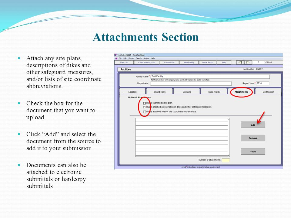 Attachments Section Attach any site plans, descriptions of dikes and other safeguard measures, and/or lists of site coordinate abbreviations.
