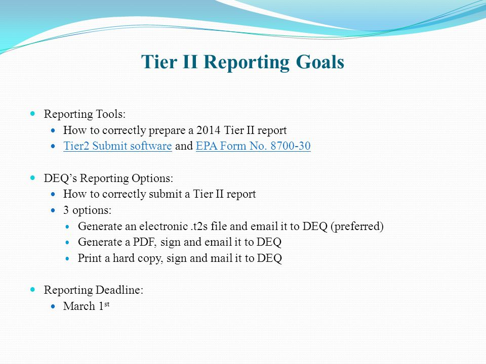 Tier II Reporting Goals