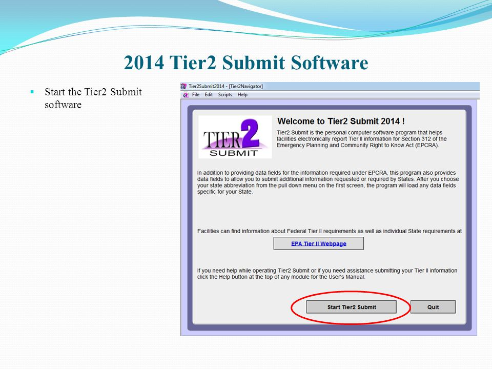 2014 Tier2 Submit Software Start the Tier2 Submit software