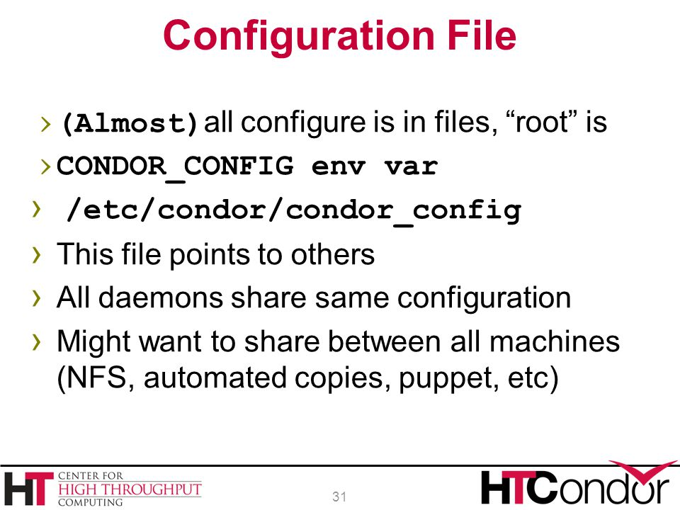 Configuration File (Almost)all configure is in files, root is