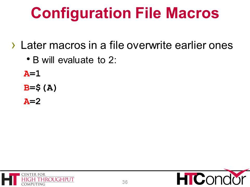 Configuration File Macros