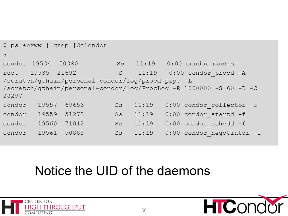 Notice the UID of the daemons