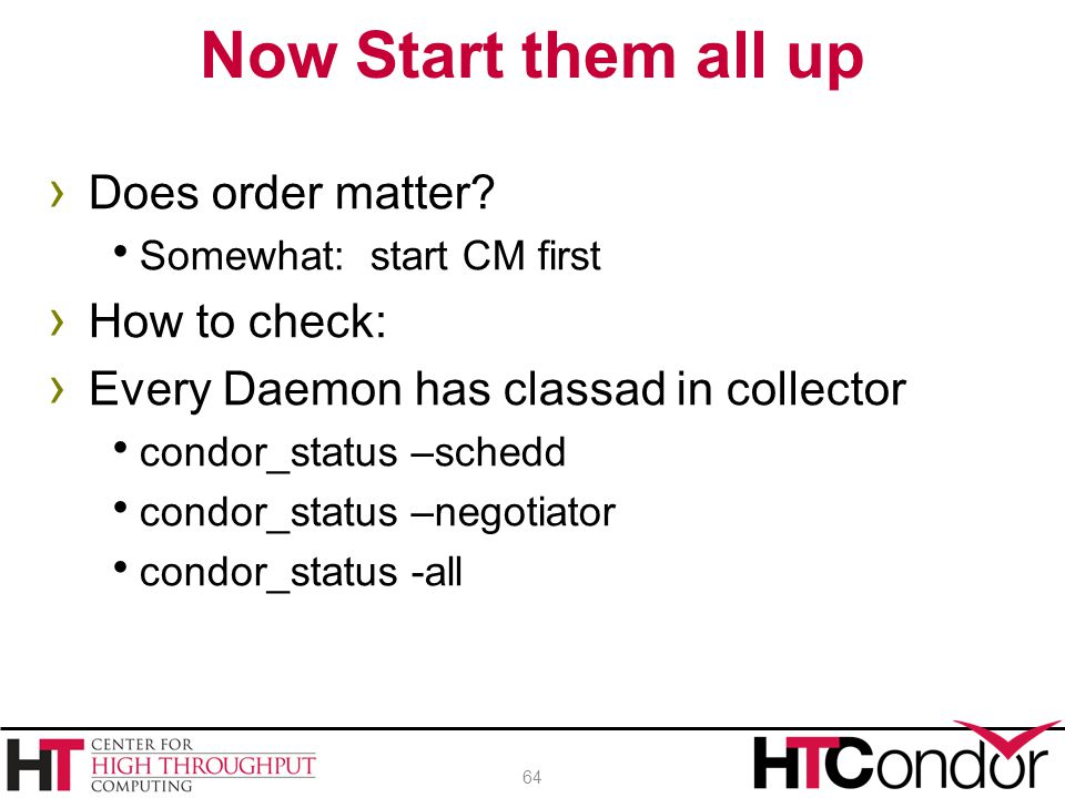 Now Start them all up Does order matter How to check:
