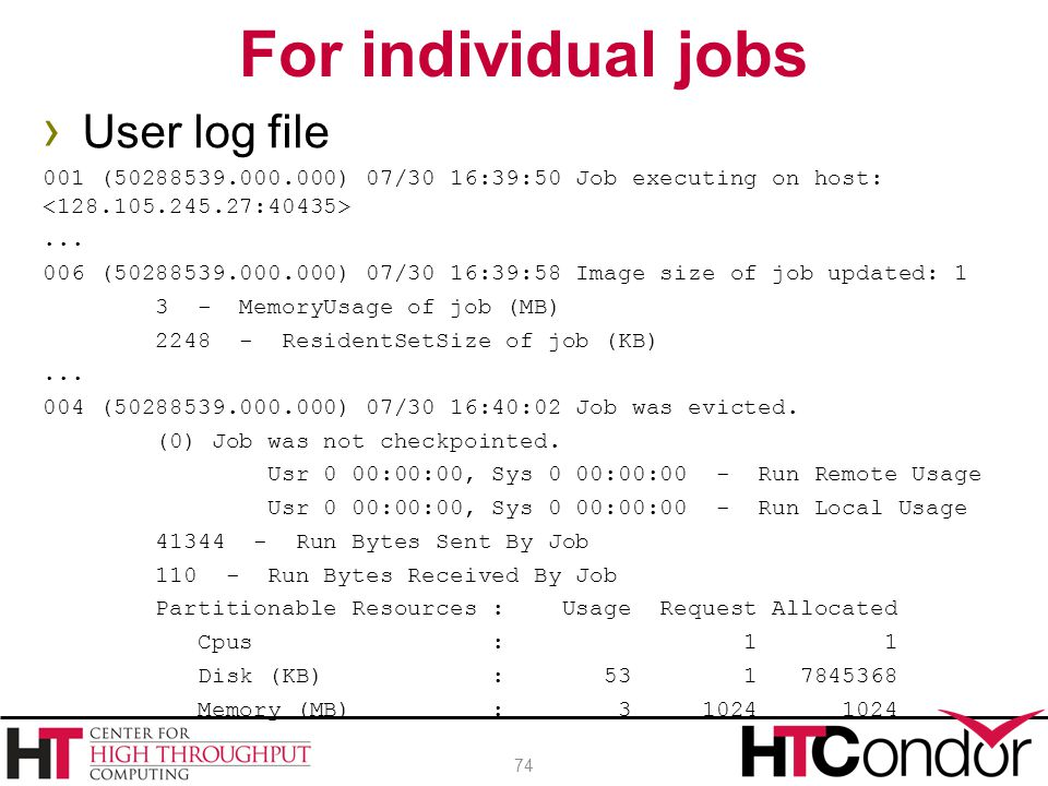 For individual jobs User log file
