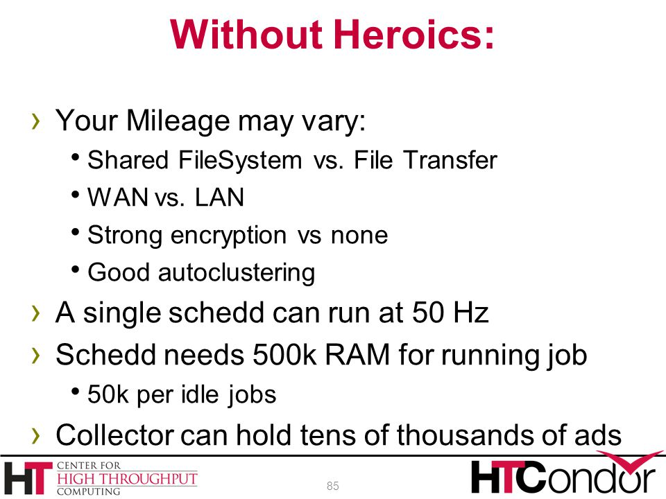 Without Heroics: Your Mileage may vary: