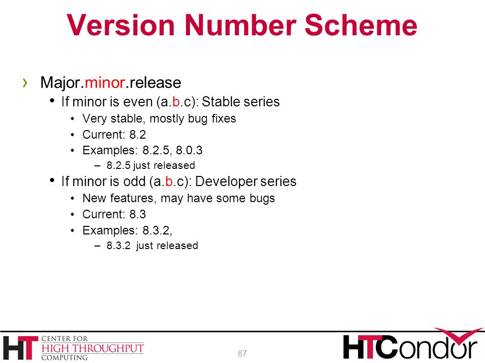 Version Number Scheme Major.minor.release