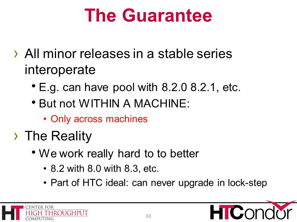 The Guarantee All minor releases in a stable series interoperate