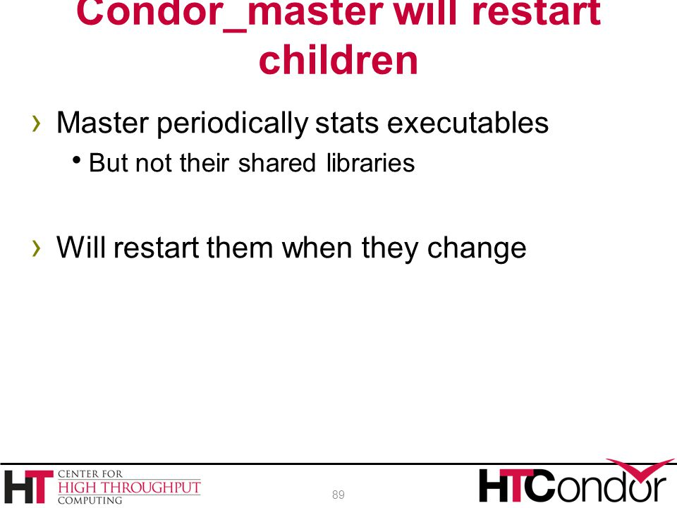 Condor_master will restart children