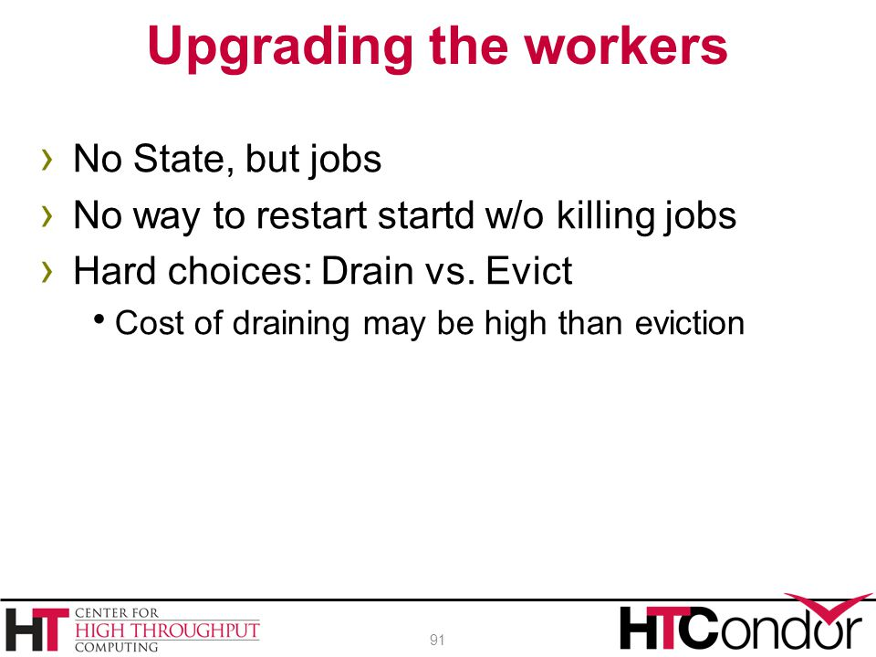 Upgrading the workers No State, but jobs