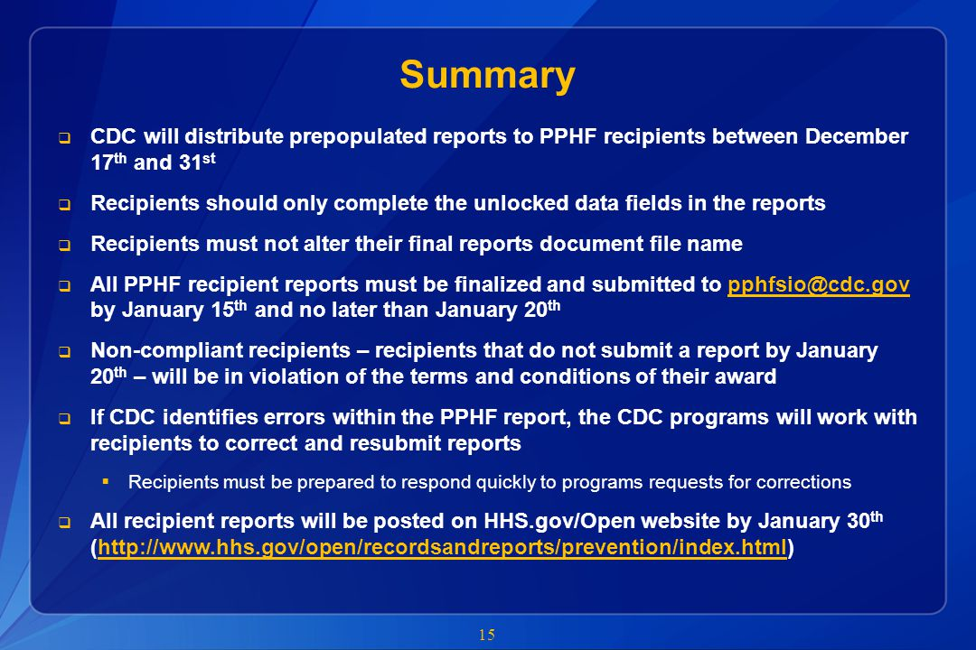 Summary CDC will distribute prepopulated reports to PPHF recipients between December 17th and 31st.