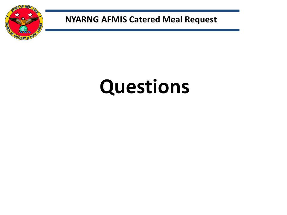 NYARNG AFMIS Catered Meal Request