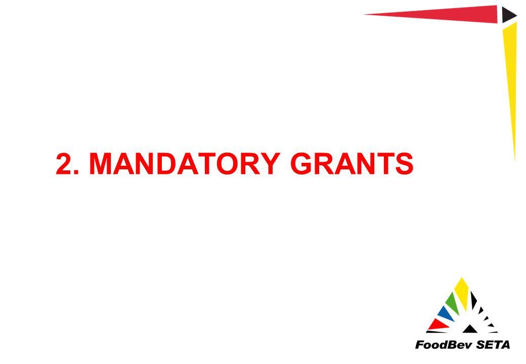2. MANDATORY GRANTS