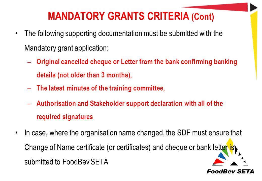 MANDATORY GRANTS CRITERIA (Cont)
