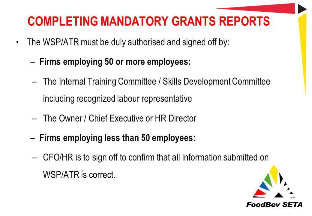 COMPLETING MANDATORY GRANTS REPORTS
