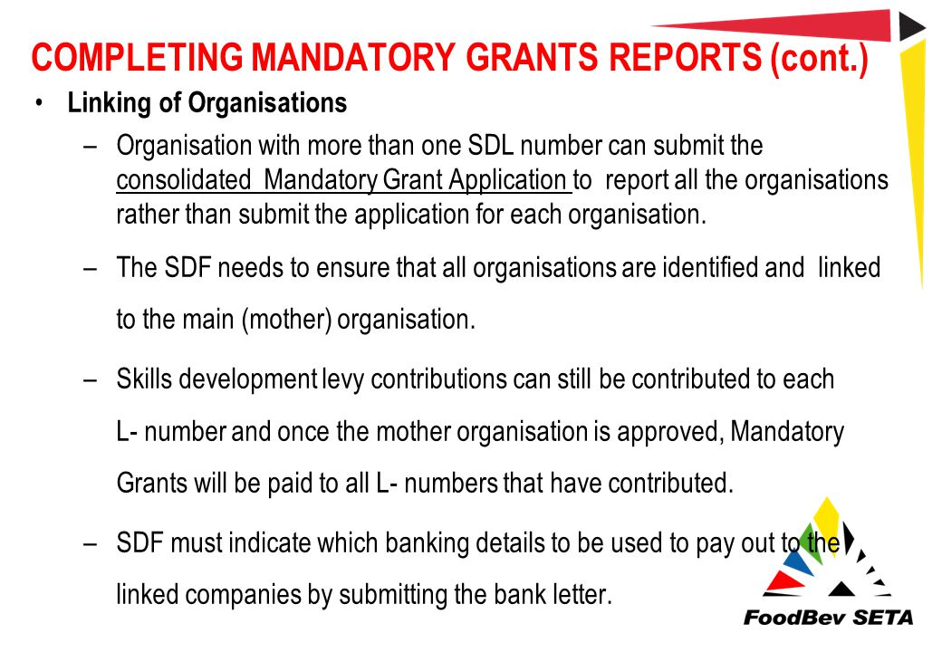 COMPLETING MANDATORY GRANTS REPORTS (cont.)