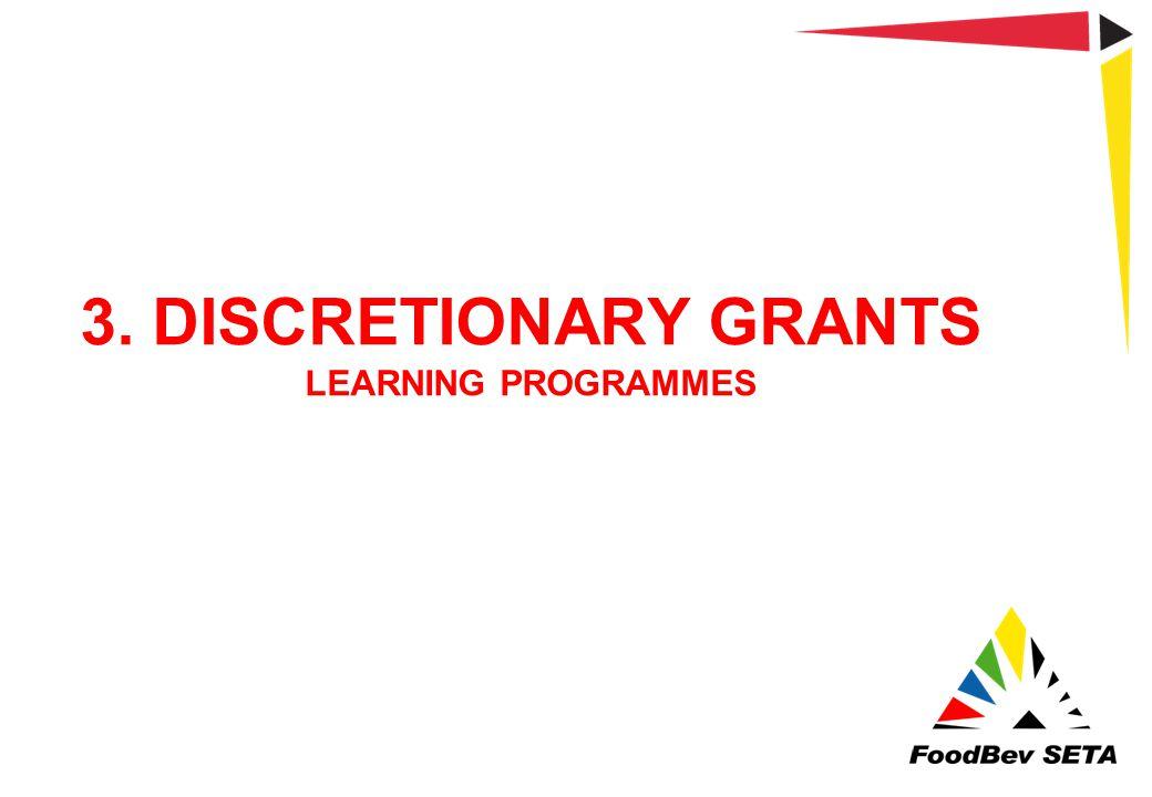 3. DISCRETIONARY GRANTS LEARNING PROGRAMMES
