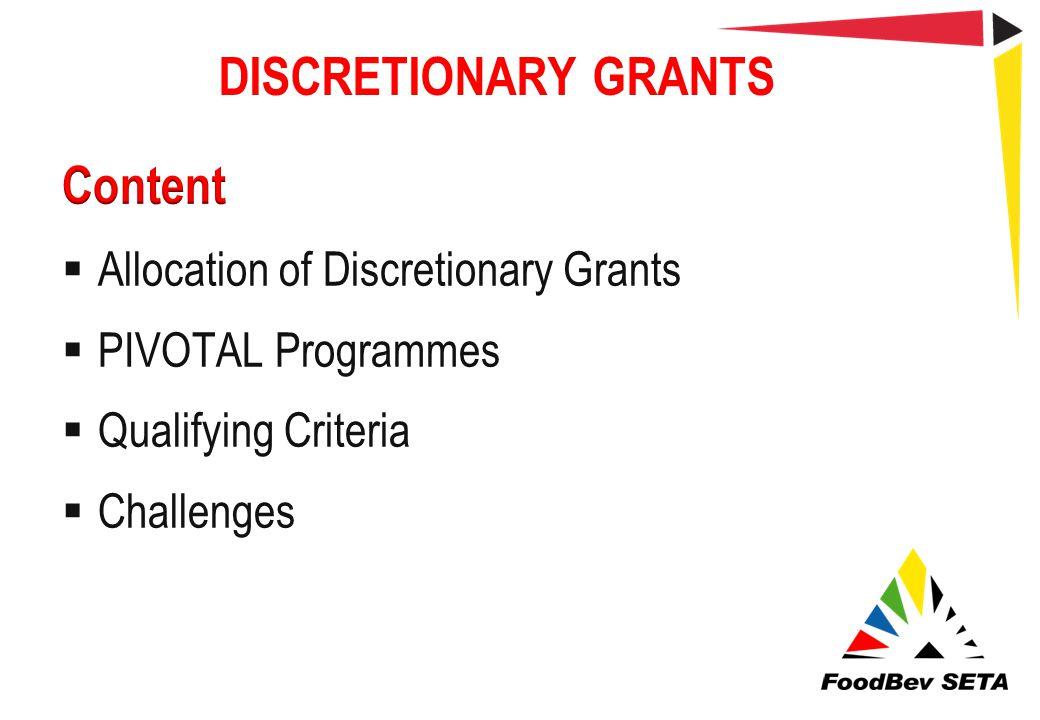 DISCRETIONARY GRANTS Content Allocation of Discretionary Grants