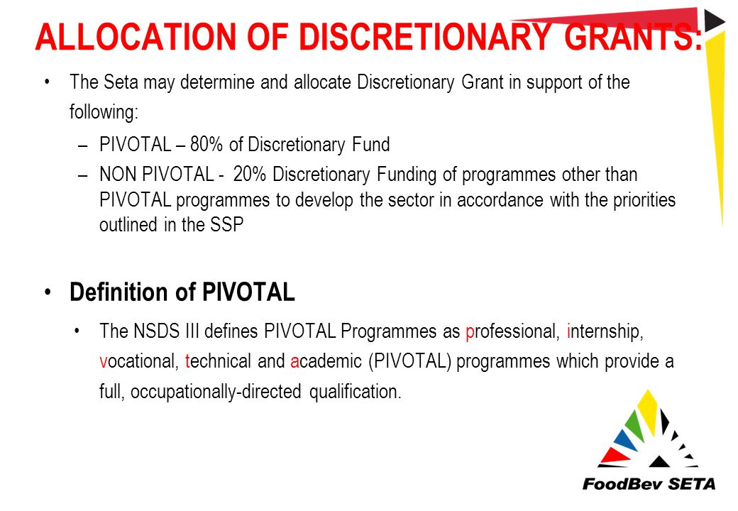ALLOCATION OF DISCRETIONARY GRANTS:
